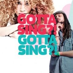 Gotta Sing?! is gestart!
