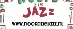 NORTH SEA JAZZ ? NOORD ZIE JAZZ !