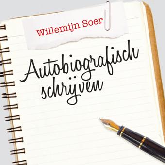 Willemijn Soer – Autobiografisch schrijven
