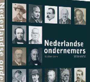 'Nederlandse Ondernemers – Rotterdam 1850-1950'