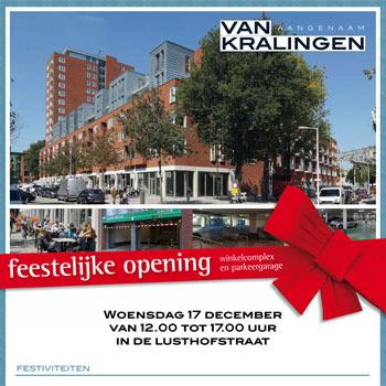 feestelijke opening winkelcomplex Van Kralingen