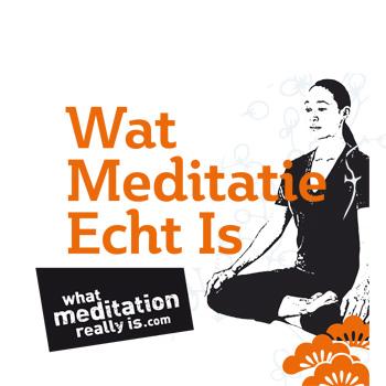 Wat Meditatie Echt Is