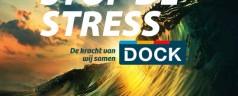 STOP DE STRESS bij DOCK