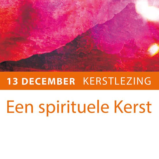 13 december kerstlezing – Een spirituele Kerst