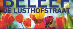 Beleef de Lusthofstraat op zaterdag 1 april