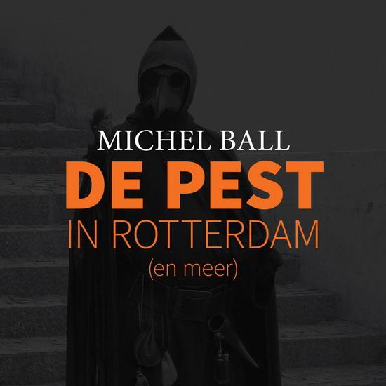 Presentatie De Pest in Rotterdam