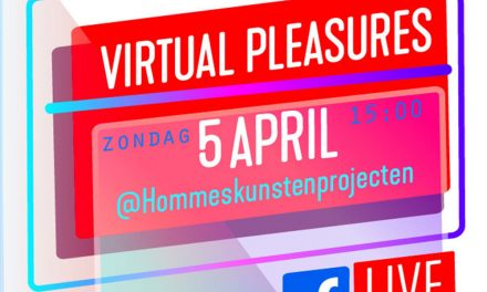Opening van de virtuele tentoonstelling VIRTUAL PLEASURES