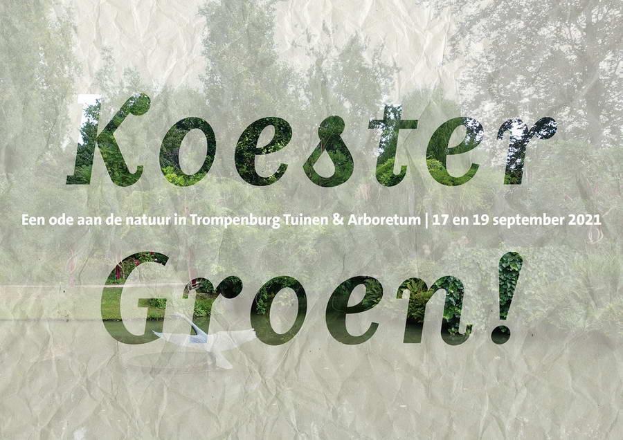 Koester Groen! - Een ode aan de natuur in Trompenburg Tuinen & Arboretum
